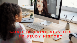 1-on-1 tutoring services to Study History